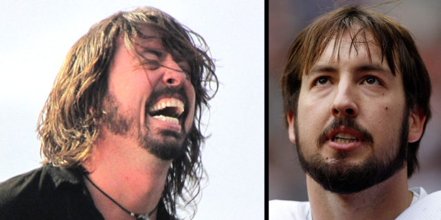 Dave Grohl (Ryanw2313). Kyle Orton (Harry How/Getty Images)